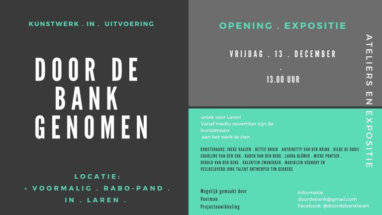 Door de bank genomen, exposities en ateliers in het voormalige RABO-pand in Laren